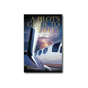 Airguide Publications - A Pilot's Guide To Safety