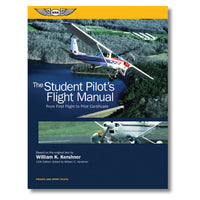 ASA - The Student Pilot's Flight Manual