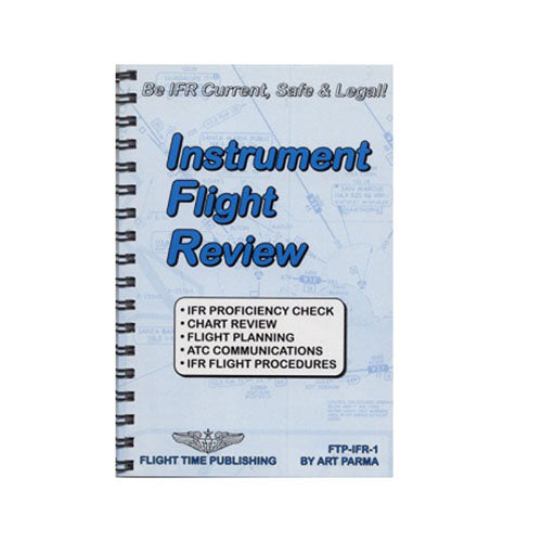 FTP-IFR-1 - Instrument Flight Review - by Art Parma