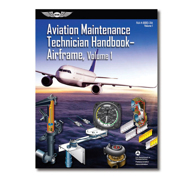 ASA - Aviation Maintenance Technician Handbook: Airframe Vlm 1