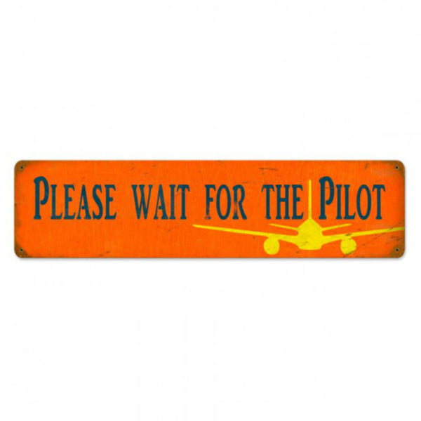 Vintage Signs - Wait Pilot 28in x 6in | PTS334
