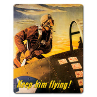 Vintage Signs - Keep Him Flying 12in x 15in | PTS651