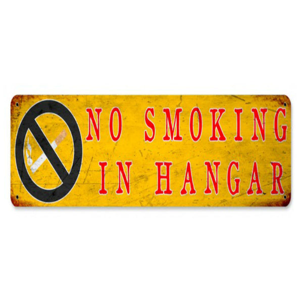 Vintage Signs - No Smoking In Hangar 20in x 5in | PTS681