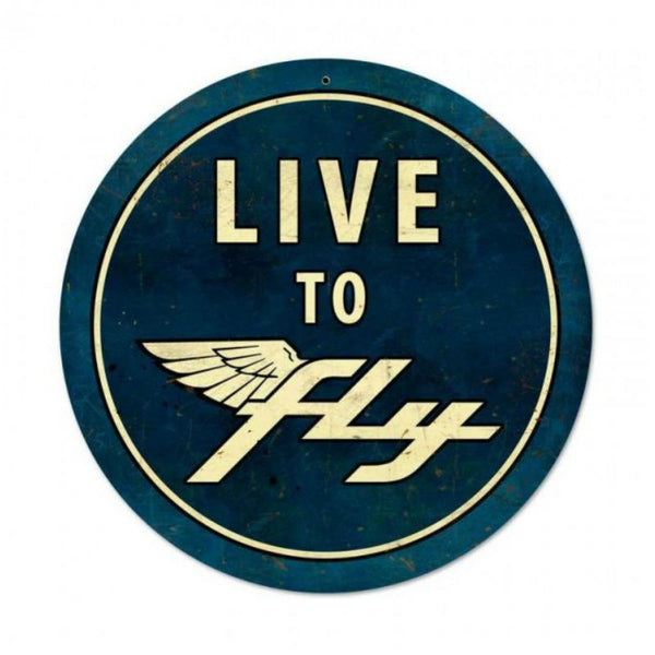 Vintage Signs - Live To Fly 28in x 28in | VXL167
