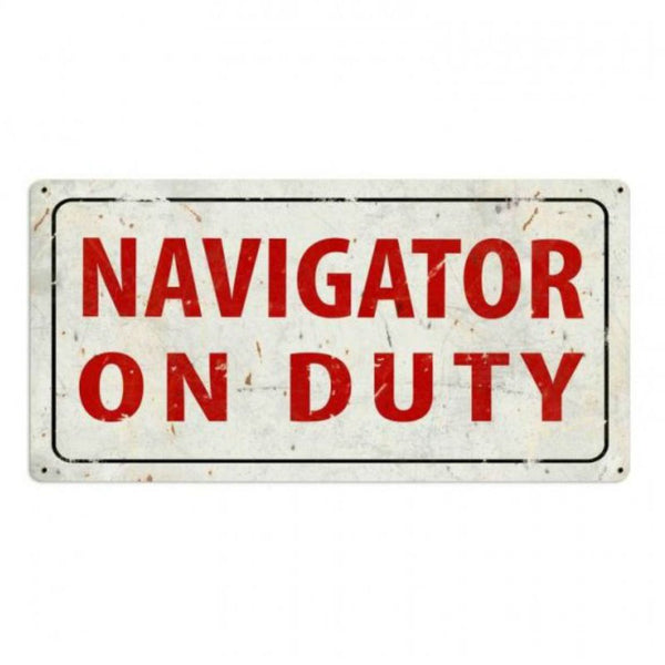 Vintage Signs - Navigator On Duty 36in x 18in | VXL181