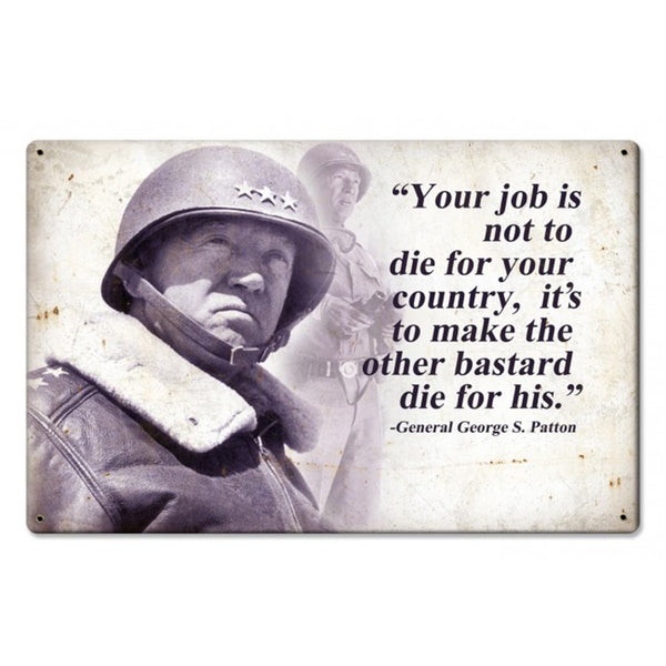 Vintage Signs - Patton quote Sign | PTS558