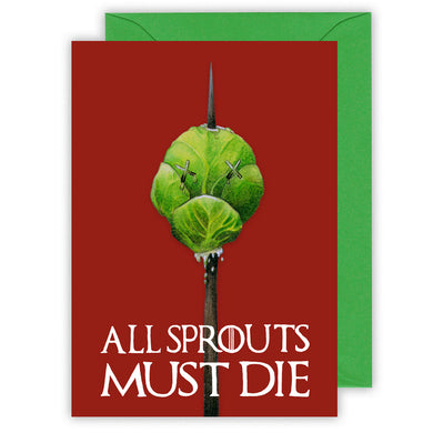 all sprouts must die funny game of thrones inspired christmas card for sprout haters