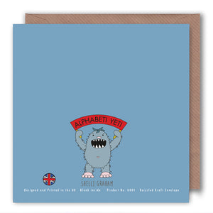 O is for One Eye, Two Eyes, Three Eyes - Alphabet Greeting Card