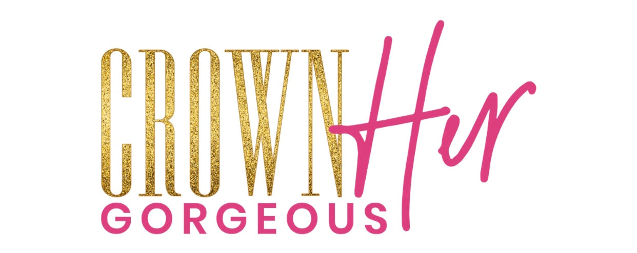 Crown Her Gorgeous Co