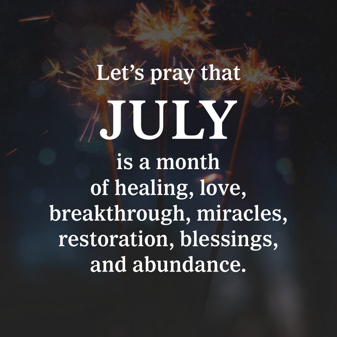 Pray for July 🙏