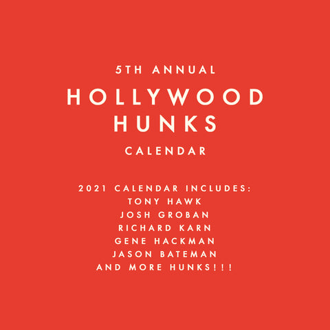 2021 Hollywood Hunks Calendar PRE-ORDER
