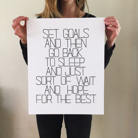 Set Goals and Wait Screen Print