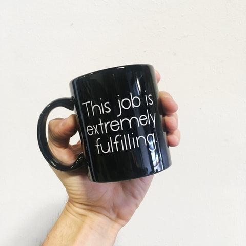 Job Extremely Fulfilling