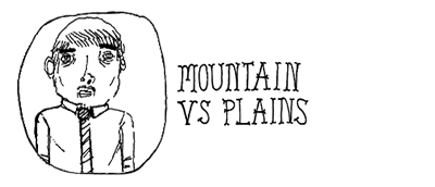 Mountain vs Plains