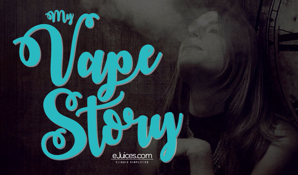 What's Your Vape Story?