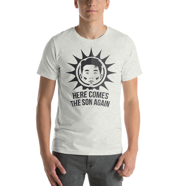 T-Shirt - here comes the SON again