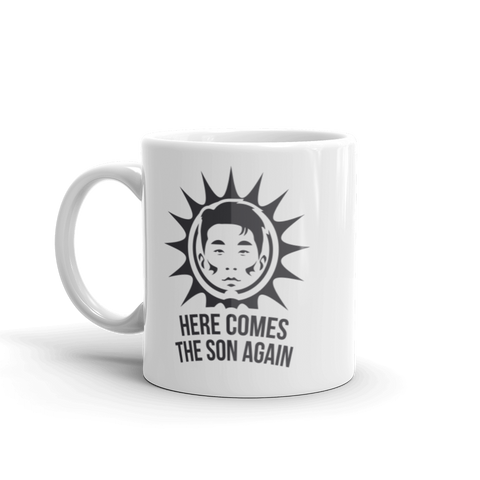 Mug - here comes the SON again