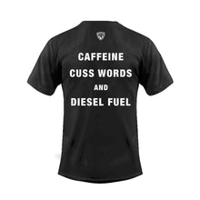 Load image into Gallery viewer, Caffeine, Cuss Words and Diesel Fuel