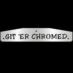 "24"" stainless steel cutout mudflap weights w/backs - PAIR - ""Get 'Er Chromed"""