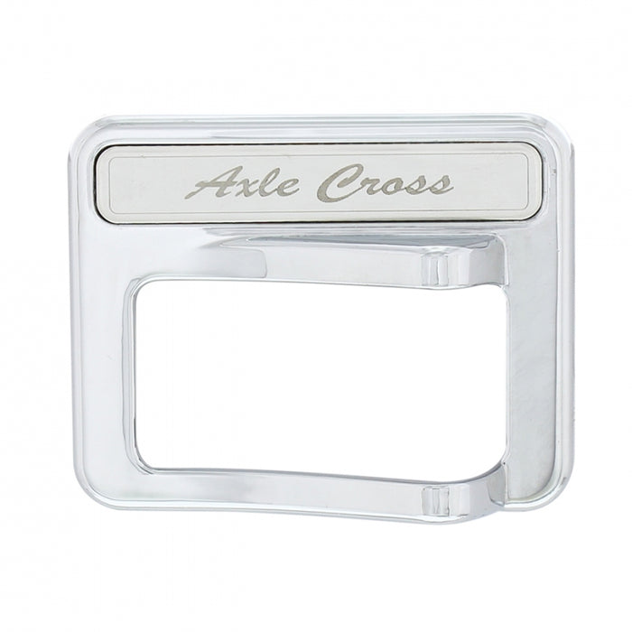 Peterbilt 567/579 chrome plastic rocker switch cover w/stainless steel nameplate - Axle Cross