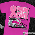 Think Pink trucker tee shirt