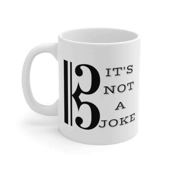 Alto Clef: It's not a joke Coffee Mug
