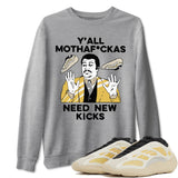 Adidas Yeezy 700 V3 Safflower Sneaker Unisex Long Sleeve Crew Neck Sweatshirt And Sneaker Matching Outfits Y'all Need New Kicks Heather Grey Pullover Image