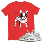 Zebra Frenchie T-Shirt - Yeezy Boost 350 V2 Zebra Yeezy Boost 350 Shirt Yeezy Boost 350 V2 Zebra Red S
