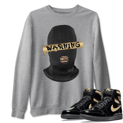 Warning Unisex Sweatshirt - Air Jordan 1 Retro High OG Black Metallic Gold Sneaker Matching Outfits Long Sleeve Heather Grey Pullover S
