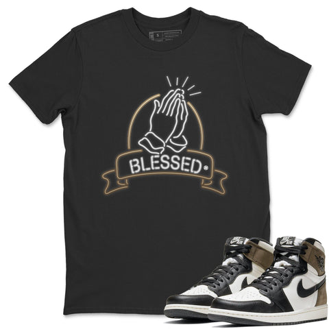 Blessed T-Shirt - Air Jordan 1 Dark Mocha Air Jordan 1 Short Sleeve Shirt Jordan 1 Retro High OG Dark Mocha Black Tees S