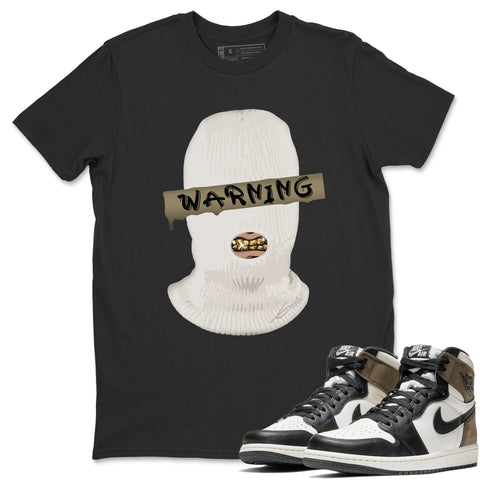 Warning T-Shirt - Air Jordan 1 Dark Mocha Air Jordan 1 Short Sleeve Shirt Jordan 1 Retro High OG Dark Mocha Black S