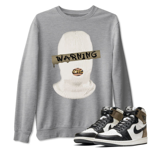 Warning Unisex Sweatshirt - Air Jordan 1 Retro High OG Dark Mocha Sneaker Matching Outfits Long Sleeve Heather Grey Pullover S