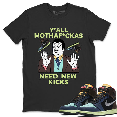 Air Jordan 1 Retro High OG Bio Hack Sneaker Matching Tees and Outfit Yall Need New Kicks Black T Shirt Image