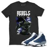 Rebels T-Shirt - Air Jordan 13 Flint Air Jordan 13 Shirt Jordan 13 Flint Black S