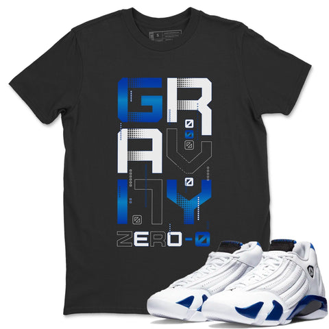 Air Jordan 14 Hyper Royal Sneaker Shirts And Sneaker Matching Outfits Zero Gravity Black T Shirt Image