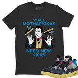 Air Jordan 4 Union Off Noir Sneaker Matching Tees and Outfit Y'all Need New Kicks Black T Shirt Image