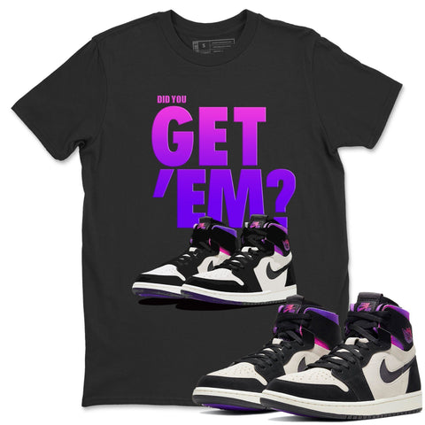 Air Jordan 1 Zoom Comfort Psg Saint Germain Did You Get Em Crew Neck T-shirt Matching Unisex Outfits AJ1 Zoom Cmft Psg Image Black Short Sleeve Tees