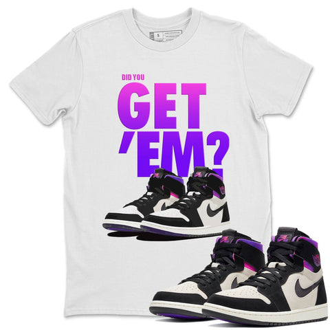 Air Jordan 1 Zoom Comfort Psg Saint Germain Did You Get Em Crew Neck T-shirt Matching Unisex Outfits AJ1 Zoom Cmft Psg Image White Short Sleeve Tees