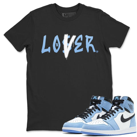 Air Jordan 1 Retro High OG University Blue Loser Lover Crew Neck T-Shirt Sneaker Matching Unisex Tee Outfits AJ1 UNC Blue Image Black Short Sleeve Tees