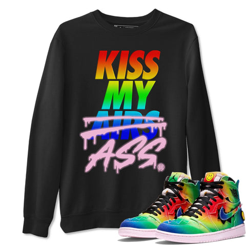 Kiss My Ass Unisex Sweatshirt - Air Jordan 1 Retro High J Balvin Queer Sneaker Matching Outfits Long Sleeve Black Pullover S