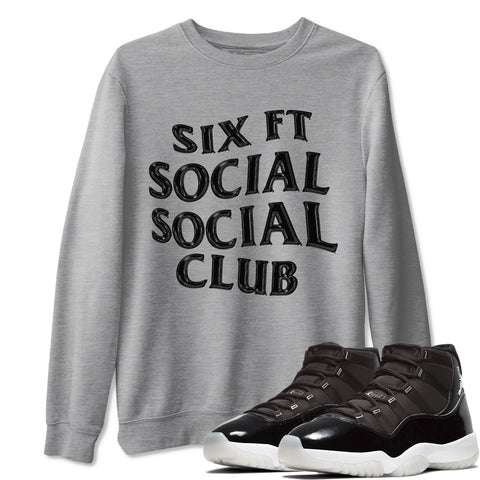 Six FT Social Club Unisex Sweatshirt - Air Jordan 11 Retro Jubilee 25th Anniversary Sneaker Matching Outfits Long Sleeve Heather Grey Pullover S