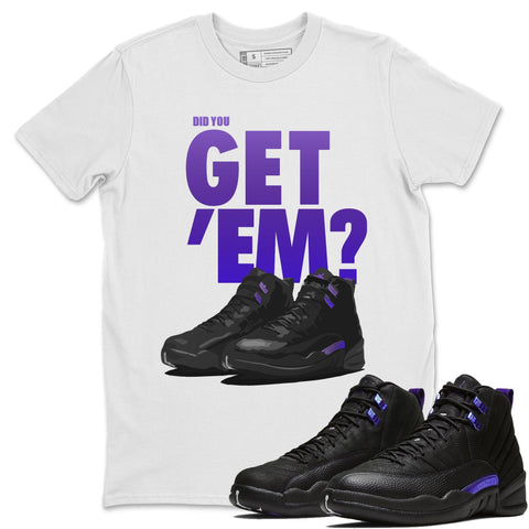 Air Jordan 12 Retro Dark Purple Concord Sneaker Unisex Shirts And Outfits Did You Get Em White Short Sleeve Tees S