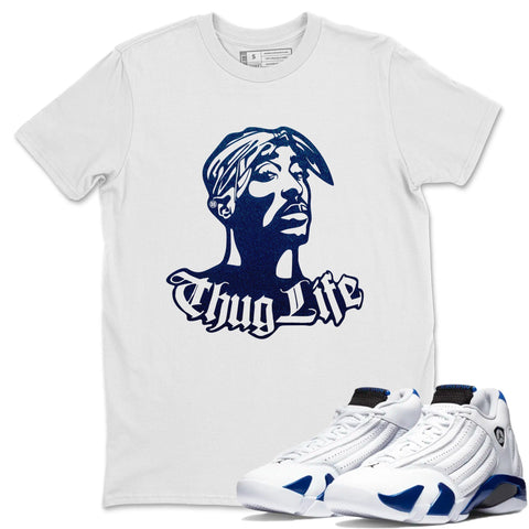 Air Jordan 14 Hyper Royal Sneaker Shirts And Sneaker Matching Outfits Shoe Thug Life White T Shirt Image