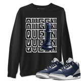 Queen Unisex Sweatshirt - Air Jordan 3 Retro Midnight Navy Cement Grey White Sneaker Matching Outfits Georgetown 3s Long Sleeve Black AJ3 Pullover S