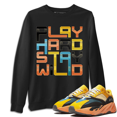 Adidas Yeezy 700 V1 Sun Sneaker Unisex Long Sleeve Crew Neck Sweatshirt And Sneaker Matching Outfits Sun Black Orange Yeezy 700 V1 Play Hard Stay Wild Black Pullover Image