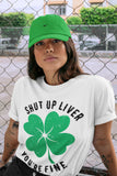 Air Jordan 1 WMNS Lucky Green Shut Up Liver You're Fine Crew Neck T-Shirt Matching St Patrick's Day AJ1 Women's Lucky Green Outfits White Short Sleeve Tees 4