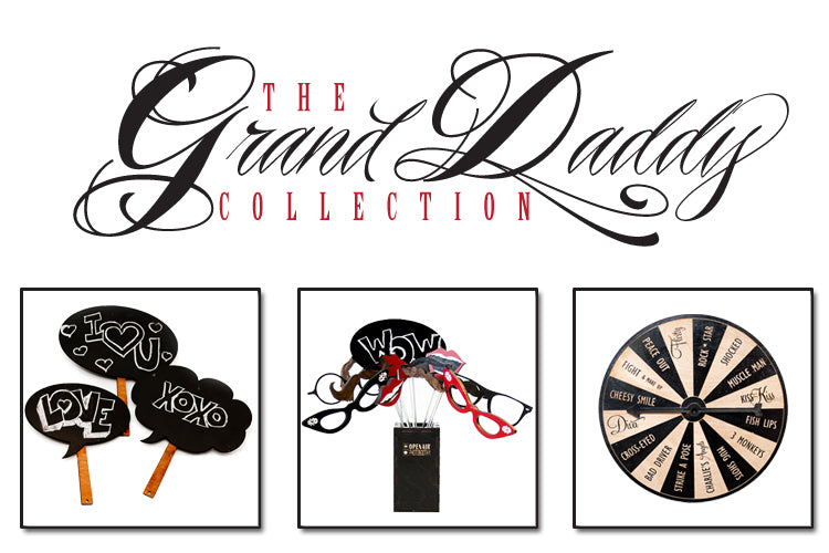 The GrandDaddy Collection