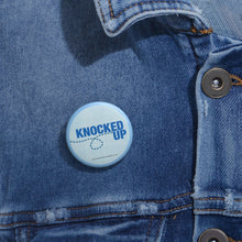 Load image into Gallery viewer, Blue Knocked Up Pin Badge