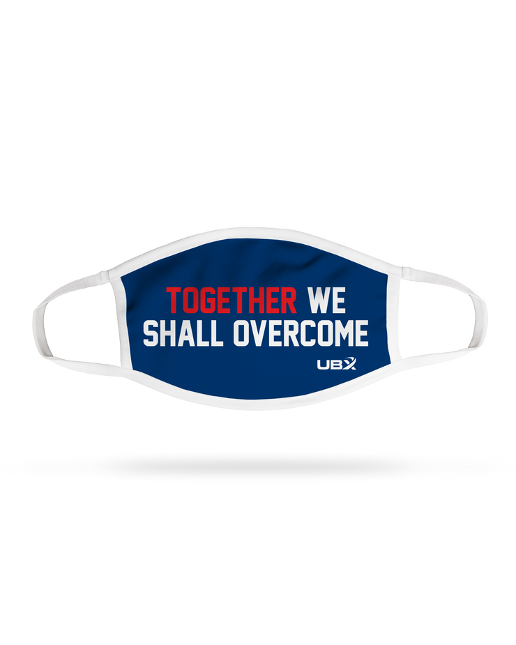 Together We Shall Overcome Face Mask