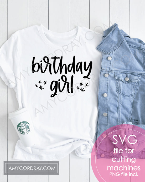 Birthday Girl SVG Digital Cut File & PNG - Amy Cordray